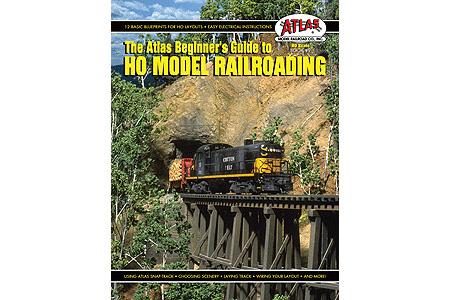 The Atlas Beginner's Guide to HO Model Railroading