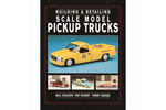 Building & Detailing Scale Model Pickup Trucks