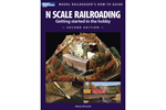 N Scale Railroading, 2nd Edition