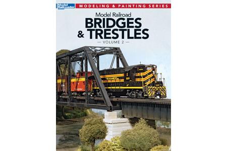 Model Railroad Bridges & Trestles Vol. 2