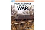 Model Railroads Go to War