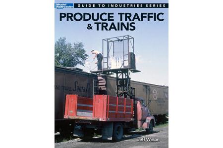 Produce Traffic & Trains