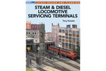 Steam & Diesel Locomotive Servicing Terminals
