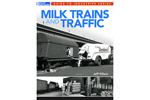 Milk Trains and Traffic