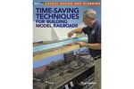 Time-Saving Techniques for Building Model Railroads