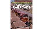 The Model Railroader's Guide to Iron Ore Railroads