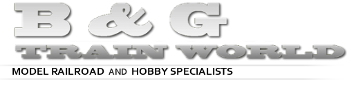 B&G Train World - Model Railroad & Hobby Specialists
